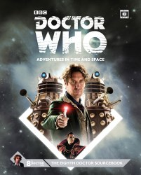 Doctor Who: Adventures in Time and Space 8th Doctor Sourcebook