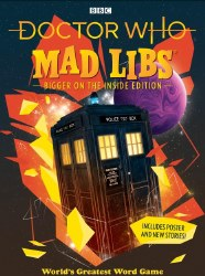 Doctor Who Mad Libs - Bigger on the Inside Edition