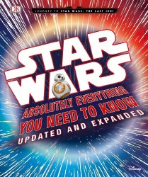 Star Wars: Absolutely Everything - Journey: Last Jedi HC