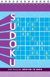 Sudoku: 200 Medium to Hard Puzzles