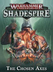 Warhammer: Underworlds Shadespire - The Chosen Axes