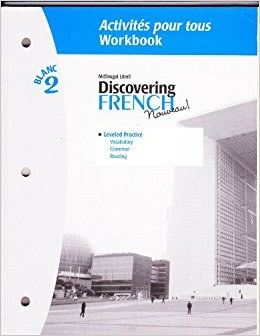 DISCOVERING FRENCH 2 ACTIVITIES POUR TOUS WORKBOOK