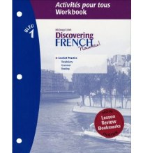 DISCOVERING FRENCH 1 ACTIVITIES POUR TOUS WORKBOOK W/ VOCAB