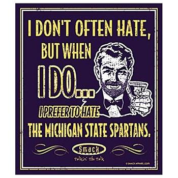 University of Michigan Sign - Hate Michigan State 14''x12''