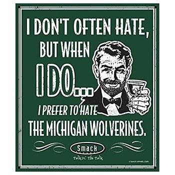 Michigan State University Sign - Hate Michigan Wolverines 14''x12''