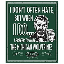 Michigan State University Sign - Hate Michigan Wolverines 14''x12''