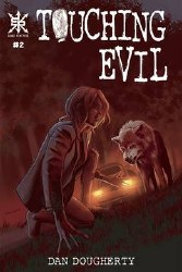 Touching Evil #2 (Of 7)