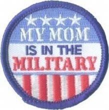 My Mom is in the Military Fun Patch