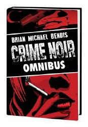 Brian Michael Bendis Crime Noir Omnibus HC (Mr)