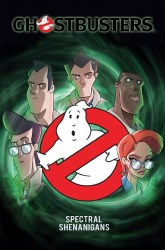 Ghostbusters Spectral Shenanigans TP VOL 01 (C: 0-1-2)