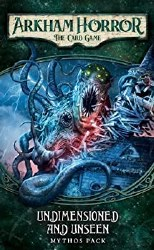 Arkham Horror AHC06 Undimensioned and Unseen Mythos P