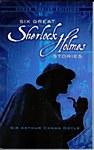 Six Great Sherlock Holmes