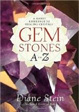 Gem Stones A to Z, by Diane Stein