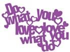 Marabu Stencil - DO WHAT YOU LOBVE
