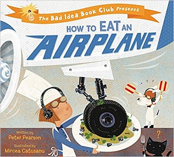 """""""How to Eat an Airplane"""""""