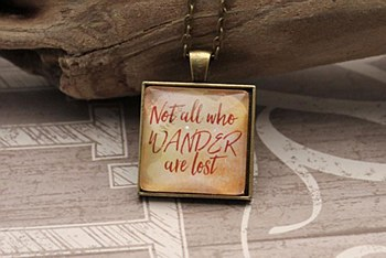 """Not All Who Wander"" Necklace"