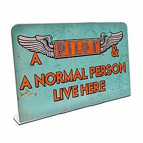 """Pilot Lives Here"" Table Sign"