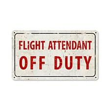 """""""Flt Attndt Off Duty"""" Sign"""