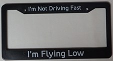 """Flying Low"" License Frame"