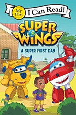 """""""Super Wings: First Day"""""""