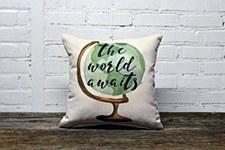 """""""World Awaits"""" Pillow"""