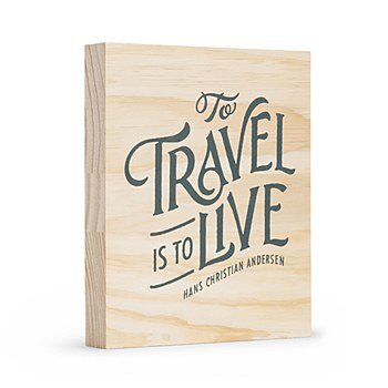"Wood Block ""To Travel """