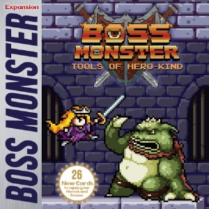 BOSS MONSTER TOOLS OF HERO KIN
