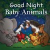 Independent Publishers Group Good Night Baby Animals
