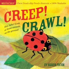 Indestructables: Creep! Crawl! - Workman Publishing