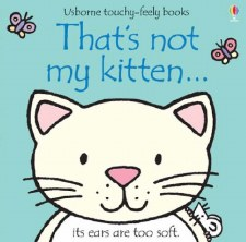That's Not My Kitten... Touchy-Feely Book - Usborne