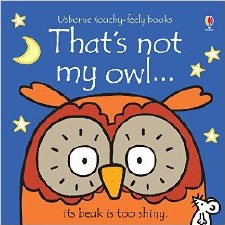That's Not My Owl... Touchy-Feely Book - Usborne