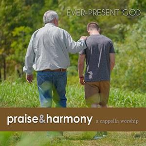 ACAPPELLA - EVER-PRESENT GOD