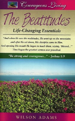 Beatitudes: Courageous Living