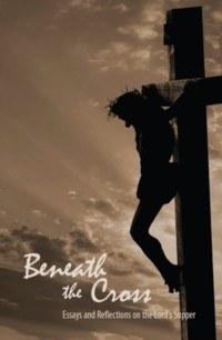 Beneath the Cross (Paperback)