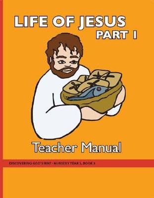 Discovering God's Way Nursery Book 3 Life of Jesus (1) Teaching Kit