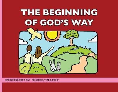 Discovering God's Way Preschool 1-1 Beginning of God's Way