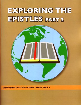 Discovering God's Way Primary 3-4 Exploring Epistles