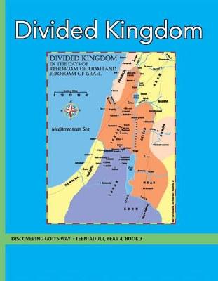 Discovering God's Way Teen/Adult 4-3 Divided Kingdom
