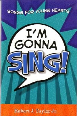 IM GONNA SING SONGBOOK