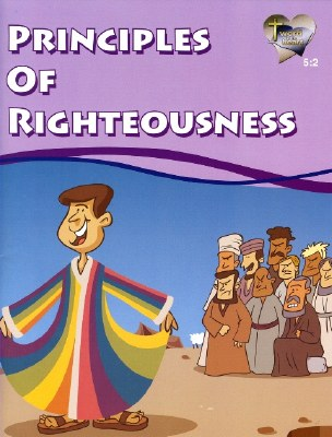 Word in the Heart: Junior 5:2 Principles of Righteousness