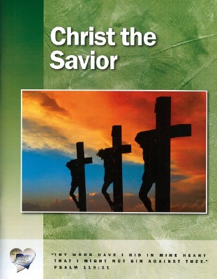 Word in the Heart: Junior High 7:1 Christ the Savior