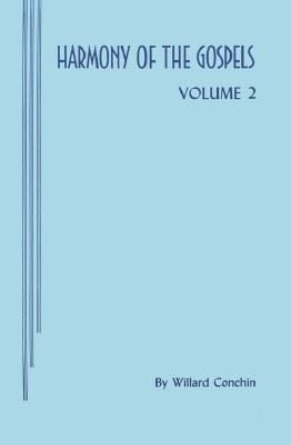 Harmony of Gospels Vol. 2