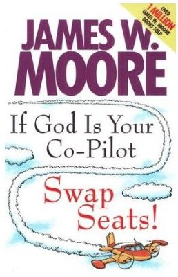 If God Is Your Co-Pilot: Swap Seats!
