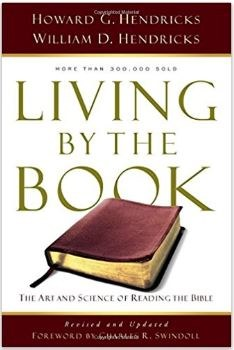 Living by the Book: The Art and Science of Reading the Bible
