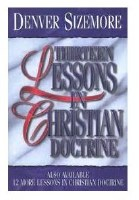13 Lessons in Christian Doctri