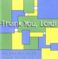 Florida College Alumni Chorus 03/04 - Thank You Lord