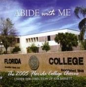 Florida College Chorus 04/05 - Abide With Me