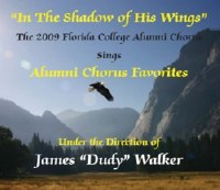 Florida College Alumni Chorus 08/09 - In The Shadow