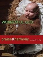 Wonderful God - Acapella Company