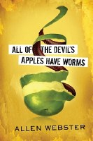 All the Devil's Apples Have Worms